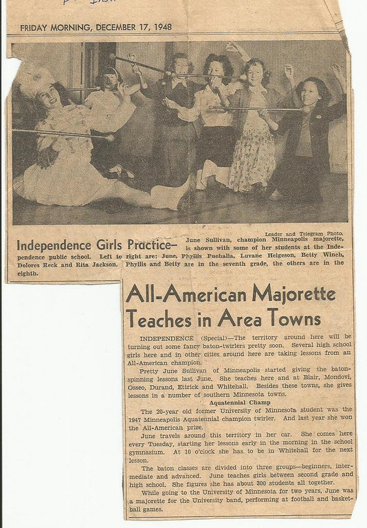 "Description of . Reports NORWEGIAN BY MARRIAGE: ""Every child has their idol. For many of us in some small rural towns of Wisconsin, June Sullivan was ours. She came to our school once a week to give us baton lessons. I just found this clipping among my souvenirs. Wonder where she is now…."""