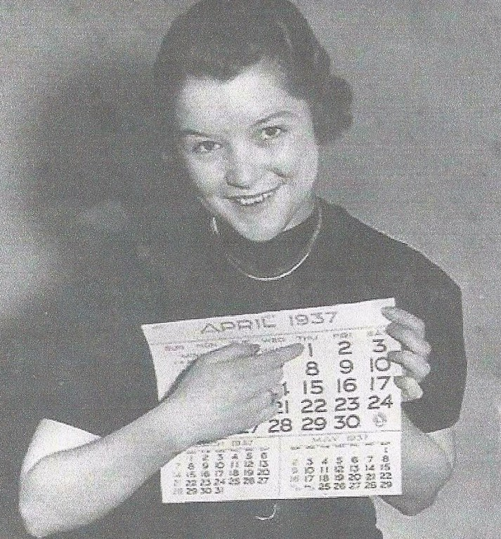 "Description of . JOANNE IN STILLWATER: ""The rapidly approaching April Fools' Day reminded me of this photo of my aunt, Berniece Franklin. Back in 1937, she was employed by the St. Paul Dispatch; they chose her for their April 1 reminder. A native of Goodhue, Minn., Berniece (called 'Bunn') lived at that time in St. Paul on Ashland Avenue with her aunt, Kate Moran Naughton, who was a matron at the St. Paul City Jail. Bunn died in 1990, but her sister, Bayport resident Rosamond Meyer, age 93, furnished the photo."""